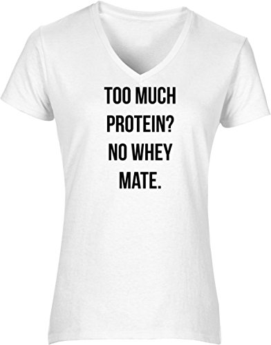 Hippowarehouse Too Much Protein? No Whey Mate Womens V-Neck Short Sleeve t-Shirt (Specific Size Guide in Description) Fuchsia Pink