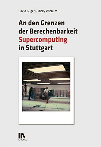 An den Grenzen der Berechenbarkeit: Supercomputing in Stuttgart