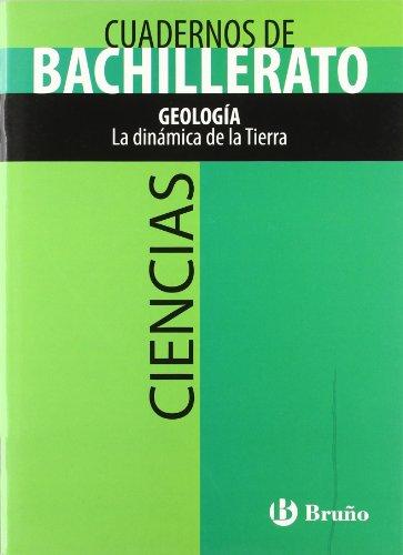 Cuaderno Ciencias Bachillerato Geología. La dinámica de la Tierra (Castellano - Material Complementario - Cuadernos Temáticos De Bachillerato) - 9788421660706