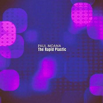 The Rapid Plastic