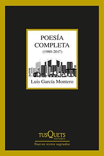 Poesía completa (1980-2017) (Nuevos Textos Sagrados nº 1)