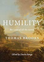 Humility: The Least of All the Saints
