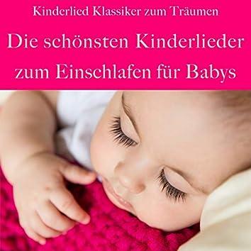 Die schönsten Kinderlieder zum Einschlafen für Babys (Kinderlied Klassiker zum Träumen)