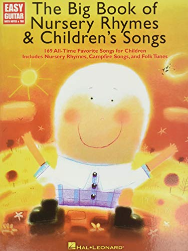Compare Textbook Prices for The Big Book of Nursery Rhymes & Children's Songs: Easy Guitar with Notes and Tab GUITARE Illustrated Edition ISBN 0884088640194 by Hal Leonard Corp.