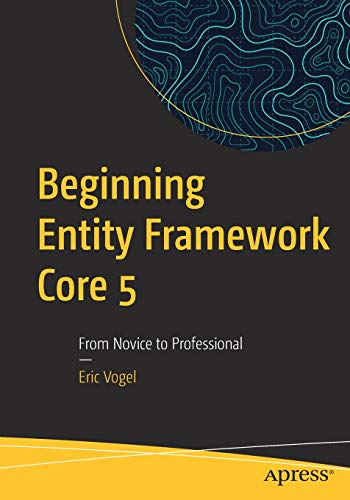 Beginning Entity Framework Core 5: From Novice to Professional Front Cover