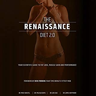 The Renaissance Diet 2.0                   By:                                                                                                                                 Dr. Mike Israetel,                                                                                        Dr. Melissa Davis,                                                                                        Dr. Jen Case,                   and others                          Narrated by:                                                                                                                                 Dr. James Hoffmann                      Length: 9 hrs and 16 mins     16 ratings     Overall 5.0