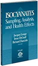 Isocyanates: Sampling, Analysis, and Health Effects (Astm Special Technical Publication// Stp)