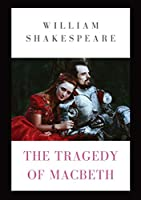 The Tragedy of Macbeth: a tragedy by Shakespeare (1623) about the Scottish general Macbeth receiving a prophecy that one day he will become King of Scotland. Consumed by ambition and suspicion Macbeth murders the King and takes the Scottish throne.