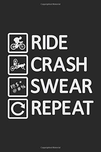 RIDE CRASH SWEAR REPEAT: Notebook I Journal I Planner I 6 x 9 with 120 Pages, Blank Frame Design I Glossy Cover I Mountain Bike, Mountainbike