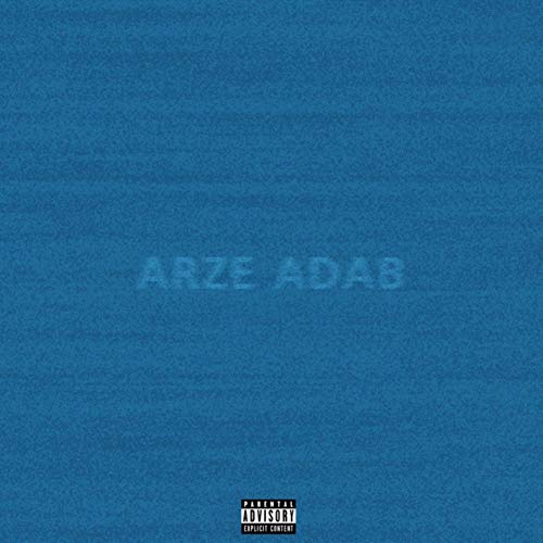 Arz e Adab (feat. Amin Mp) [Explicit]