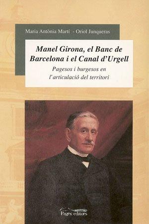 Manuel Girona, el Banc de Barcelona i el Canal d'Urgell (Sèrie Estudis)