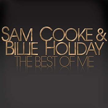 Sam Cooke & Billie Holiday (The Best of Me)