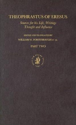 Theophrastus of Eresus Commentary Volume 6.1 (Philosophia Antiqua)
