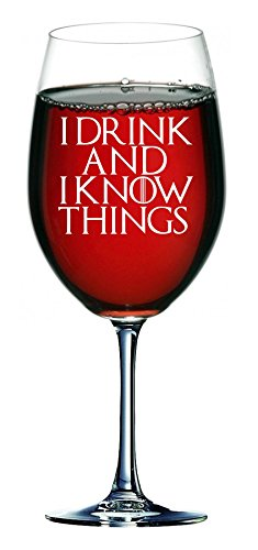 Lapal Dimension I Drink and I Know Things Game of Thrones inspirierte Weingläser, 750 ml