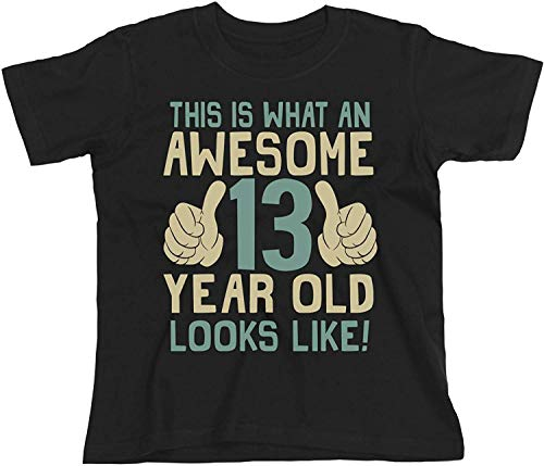 13th Birthday Gift - This is What an Awesome 13 Year Old Looks Like - Boys...
