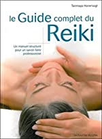 Le guide complet du Reiki de Tanmaya Honervogt