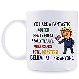 Gifts for Golfer, Personalized Donald Trump Mug, Funny Fantastic Golfer Coffee Mug, Best Golfer Ever, Golfer Trump Gag Gift Ideas for Valentine's Day/Birthday/Christmas/Anniversary 11 Oz. White
