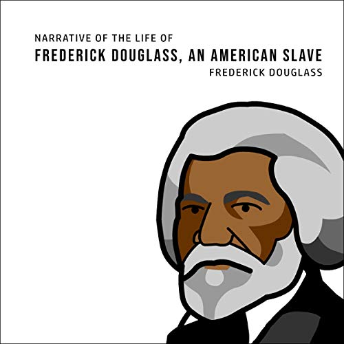 Narrative of the Life of Frederick Douglass, an American Slave cover art