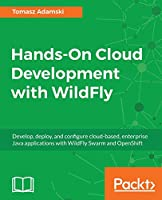 Hands-On Cloud Development with WildFly Front Cover