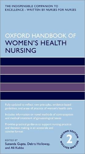 Oxford Handbook of Women's Health Nursing (Oxford Handbooks in Nursing)