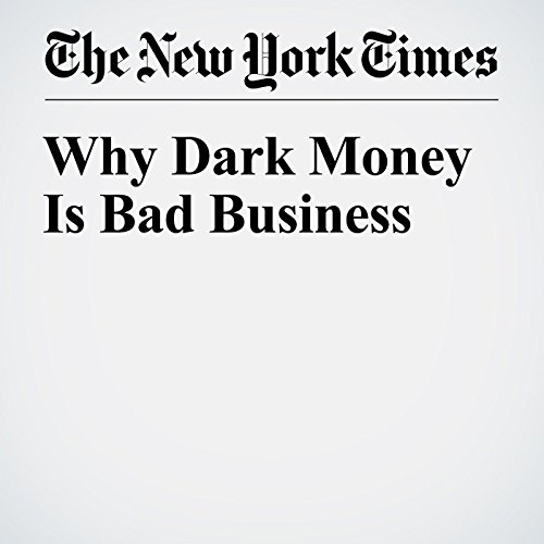 Why Dark Money Is Bad Business audiobook cover art