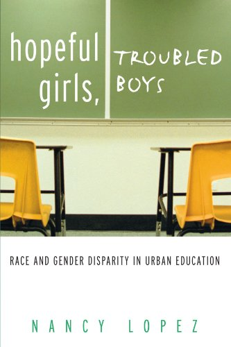 Hopeful Girls, Troubled Boys: Race and Gender Disparity...