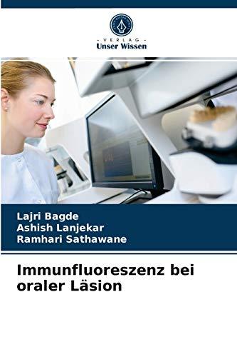 Immunfluoreszenz bei oraler Läsion