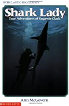 Shark Lady: True Adventures of Eugenie Clark