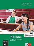 Vía rápida: Competencias y estrategias - Con dinámica. Lehrbuch mit Audios
