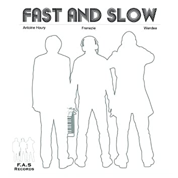 Fast and Slow (feat. Frenezie, Wendee)