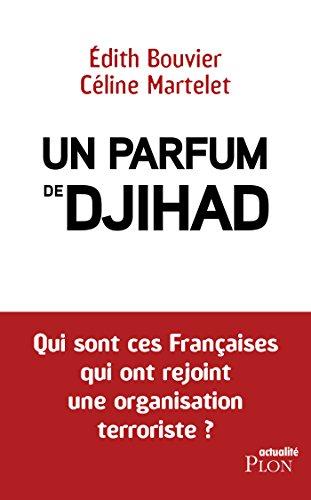 Un parfum de djihad (French Edition)