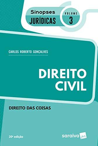Sinopses - Direito Civil - Direito das Coisas - Volume 3 - 20ª Edição 2020