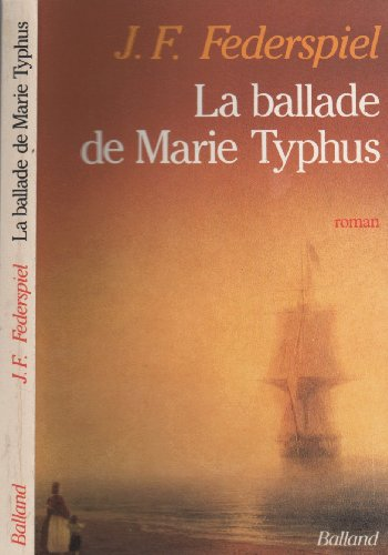 La Ballade de Marie Typhus