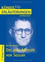 Königs Erläuterungen und Materialien, Bd.186, Der gute Mensch von Sezuan