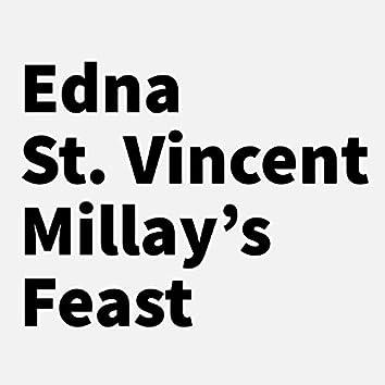Edna St. Vincent Millay's Feast