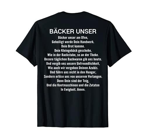 Bäcker Unser Gebet Bäckerei Bäckerin Backen T-Shirt