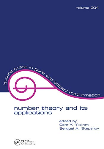 Number Theory and Its Applications (Lecture Notes in Pure and Applied Mathematics Book 204)