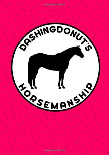 DashingDonut's Horsemanship: Notebook to Help Improve Your Riding Pink Design