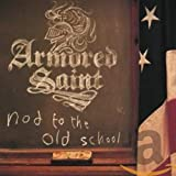Songtexte von Armored Saint - Nod to the Old School