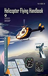 Helicopter Flying Handbook: Federal Aviation Administration