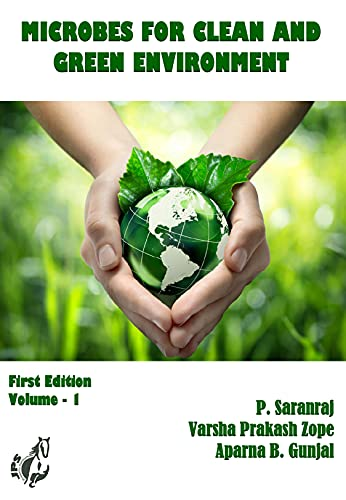 Microbes for Clean and Green Environment (English Edition)