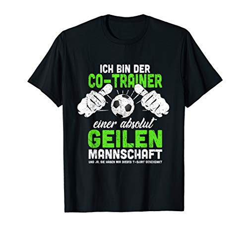 Herren Fussball Co-Trainer Coach Lustig Fussballclub Fun Geschenk T-Shirt