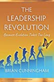 The Leadership Revolution: Because Evolution Takes Too Long