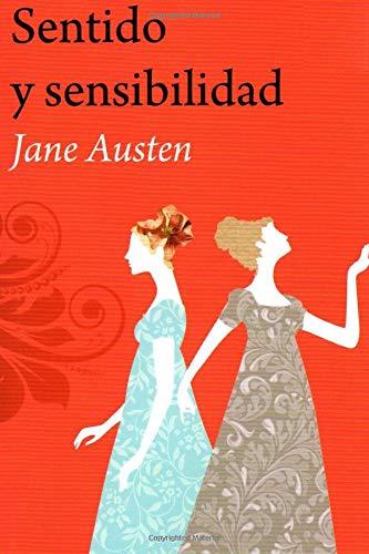 Sentido y Sensibilidad: (Spanish)