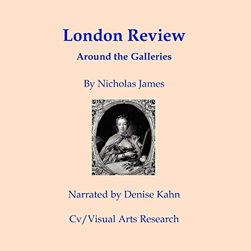 London Review: Around the Galleries audiobook cover art