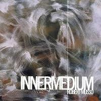 Innermedium by Robert Musso