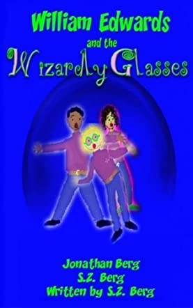 William Edwards and the Wizardly Glasses