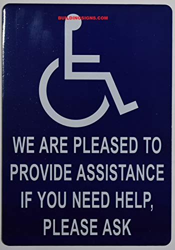 WE are Pleased to Provide Assistance IF You Need Help Please Ask Sign (Blue,Aluminium, 7x10, Double Sided Tape)-The Pour Tous Blue LINE