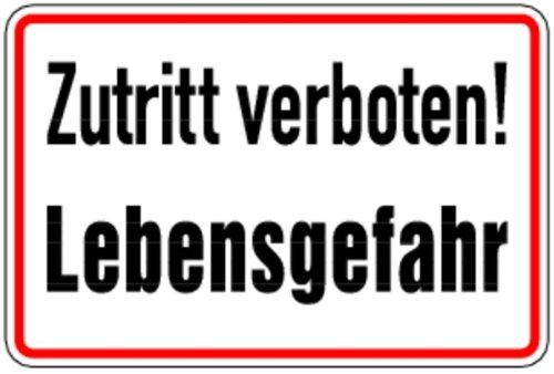 LEMAX® Schild Alu Zutritt verboten! Lebensgefahr 200x300mm