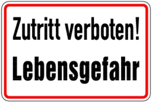 Schild Alu Zutritt verboten! Lebensgefahr 200x300mm